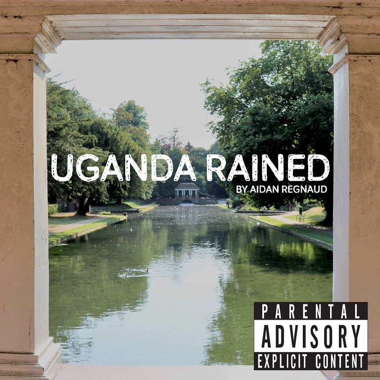 Aidan Regnaud - Uganda Rained - Album produced by Technical Finger