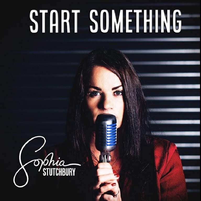 Sophia Stutchbury - Start Something - Album produced by Technical Finger