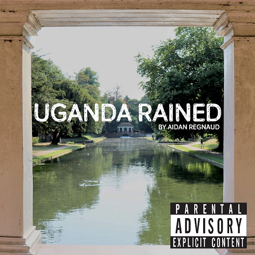 Aidan Regnaud - Uganda Rained - Album produced by Technical Finger Seaview Studio Folkestone